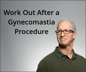 work-out-after-a-gynecomastia-procedure-sacramento-ca-dr-rudy-coscia